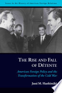 The Rise and Fall of D  tente