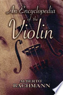 An Encyclopedia of the Violin As A Source Of Essential