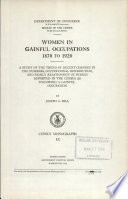 Women in Gainful Occupations  1870 to 1920