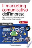 Il marketing comunicativo dell impresa  Dalla pubblicit   alla comunicazione offline e online al consumatore