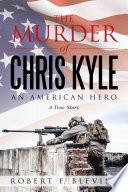 The Murder of Chris Kyle