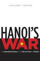 Hanoi s War The Origins Of U S Involvement And The Americanization