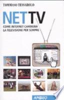 Net Tv  Come Internet cambier   la televisione per sempre