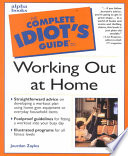 The Complete Idiot s Guide to Working Out at Home