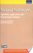Neural Networks: Algorithms, Applications, And Programming Techniques
