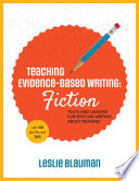 Teaching Evidence Based Writing  Fiction