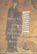 Studies in late antique, Byzantine and Medieval western art