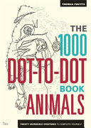 The 1000 Dot to Dot Book  Animals