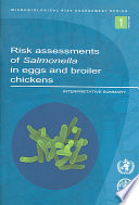 Risk Assessments Of Salmonella In Eggs And Broiler Chickens
