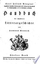 Handbuch der allgemeinen Litterargeschichte nach Heumanns Grundriß