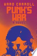 Punk s War Book PDF