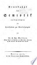 Grundzüge der Semiotik in Lehrsätzen als Leitfaden zu Vorlesungen