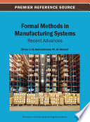 Formal Methods in Manufacturing Systems  Recent Advances