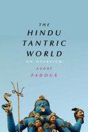 The Hindu Tantric World
