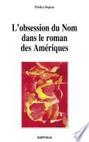 L'obsession du Nom dans le roman des Amériques