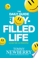 The Daily Guide to a Joy Filled Life Book PDF