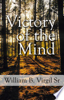 Victory of the Mind