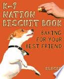 K 9 Nation Biscuit Book
