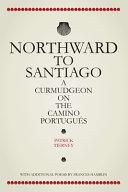 Northward To Santiago