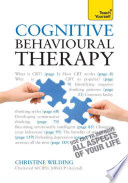 Cognitive Behavioural Therapy Teach Yourself