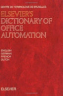 Elsevier s Dictionary of Office Automation