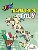 Kids  Travel Guide   Italy