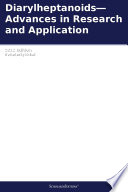 Diarylheptanoids—Advances in Research and Application: 2012 Edition