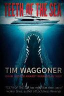 Teeth of the Sea by Tim Waggoner