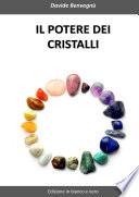 Il potere dei cristalli