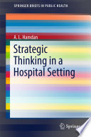 Strategic Thinking In A Hospital Setting book