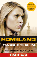 Homeland  Carrie   s Run  Prequel Book  Part 2 of 3