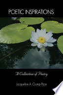 Poetic Inspirations A Collection Of Poetry