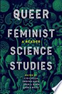 Queer Feminist Science Studies