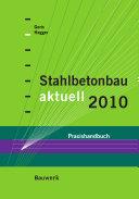 Stahlbetonbau aktuell 2010