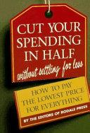 Cut Your Spending In Half