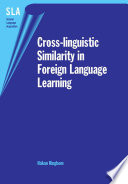 Cross Linguistic Similarity In Foreign Language Learning