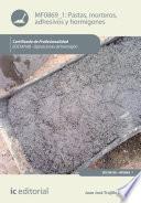 Pastas, morteros, adhesivos y hormigones. EOCH0108