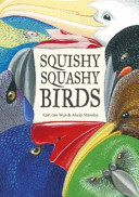 Squishy Squashy Birds : are trapped inside sammy's book are finally set...