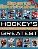 Sports Illustrated Hockey s Greatest