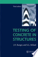 Testing of Concrete in Structures  Third Edition