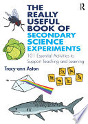 The Really Useful Book of Secondary Science Experiments