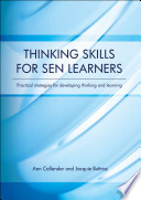 Thinking Skills for SEN Learners  Practical strategies for developing thinking and learning   eBook