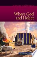 Where God and I Meet
