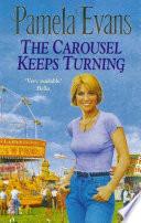 The Carousel Keeps Turning