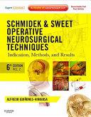 Schmidek and Sweet  Operative Neurosurgical Techniques 2 Volume Set