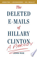 The Deleted E Mails of Hillary Clinton