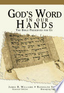God's Word In Our Hands : of god to the mind of...