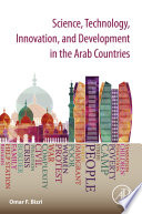 Science  Technology  Innovation  and Development in the Arab Countries