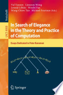 In Search of Elegance in the Theory and Practice of Computation