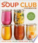 The Soup Club Cookbook Book PDF